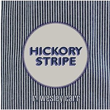 Hickory Stripe