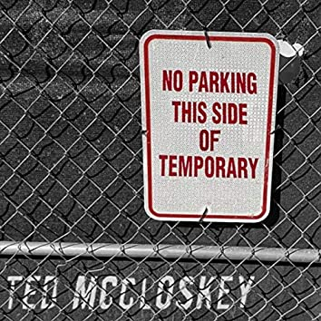 (No Parking) This Side of Temporary