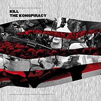 Kill The Konspiracy