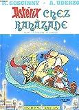 ASTERIX CHEZ RAHAZADE ou le compte des Mille et una Heures. Une aventure d'Astérix. - Les Editions Albert René - 01/01/1987