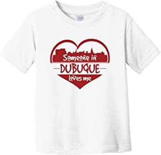Someone in Dubuque Loves Me Dubuque Iowa Skyline Heart Infant Toddler T-Shirt