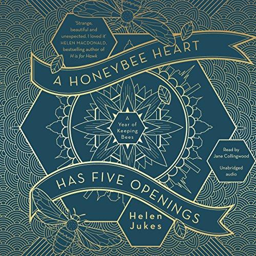 A Honeybee Heart Has Five Openings audiobook cover art