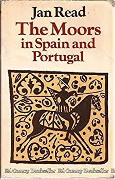 The Moors in Spain and Portugal 0874716446 Book Cover
