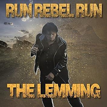 Run Rebel Run