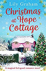 Christmas Books: Christmas at Hope Cottage by Lily Graham. christmas books, christmas novels, christmas literature, christmas fiction, christmas books list, new christmas books, christmas books for adults, christmas books adults, christmas books classics, christmas books chick lit, christmas love books, christmas books romance, christmas books novels, christmas books popular, christmas books to read, christmas books kindle, christmas books on amazon, christmas books gift guide, holiday books, holiday novels, holiday literature, holiday fiction, christmas reading list, christmas authors