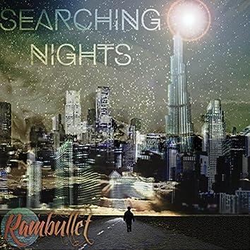 Searching Nights