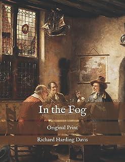 In the Fog: Original Print