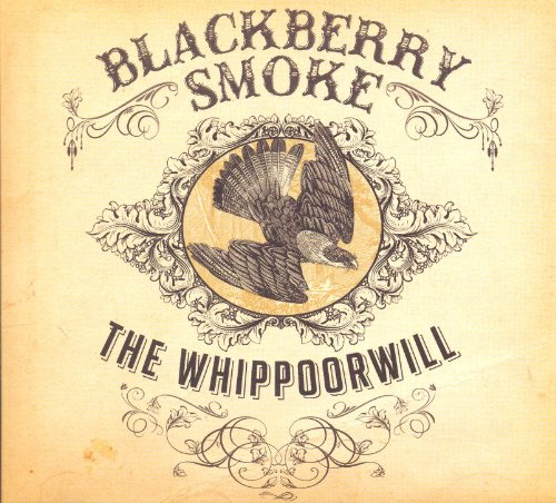 Blackberry Smoke: The Whippoorwill (Audio CD (Deluxe Edition))