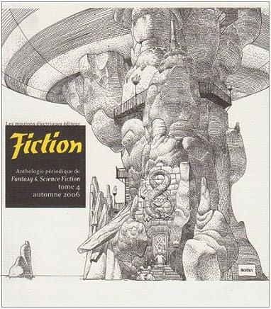 Fiction, N° 4, Automne 2006 :