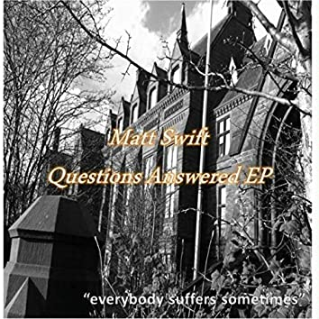 Questions Answered EP