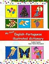 My First باللغة الإنجليزية البرتغالي illustrated قاموس (إصدار multilingual)