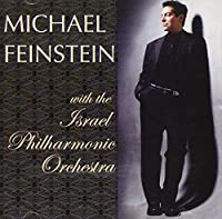 Michael Feinstein With Israel Philharmonic Orch