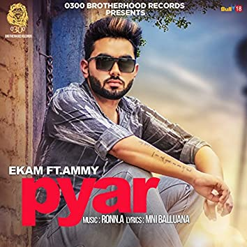 Pyar (feat. Ammy)