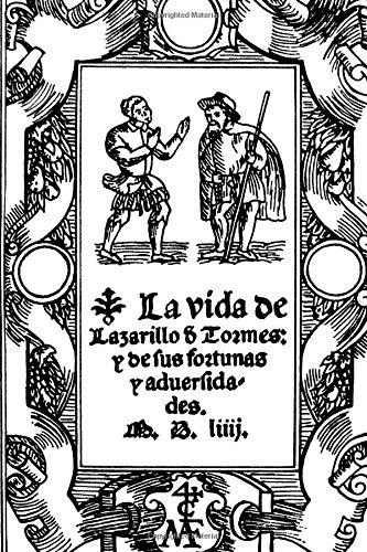 Vida de Lazarillo De Tormes y de sus fortunas y adversidades