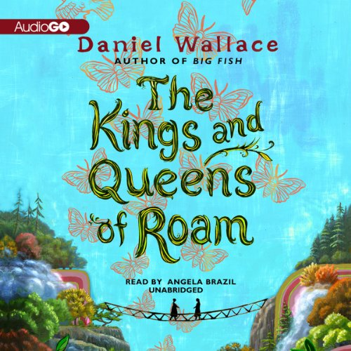 The Kings and Queens of Roam audiobook cover art