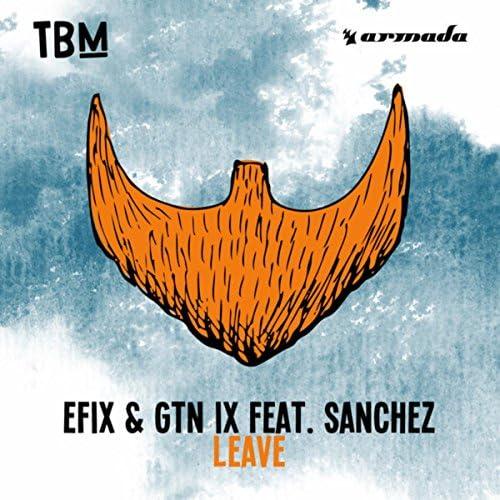 Efix & GTN IX feat. Sanchez