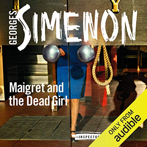 Maigret and the Dead Girl audiobook cover art