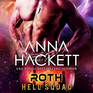 Roth     Hell Squad, Volume 5              Written by:                                                                                                                                 Anna Hackett                               Narrated by:                                                                                                                                 Jeffrey Kafer,                                                                                        Samantha Cook                      Length: 5 hrs and 19 mins     Not rated yet     Overall 0.0