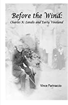 Before the Wind: Charles K. Landis and Early Vineland