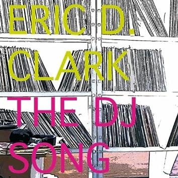 Eric D. Clark The DJ  Song Remixes