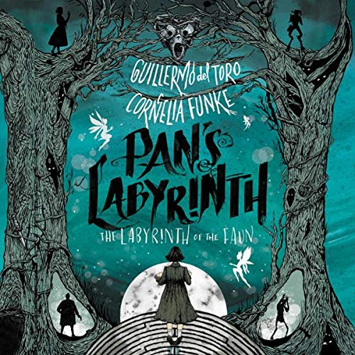 Pan's Labyrinth: The Labyrinth of the Faun audiobook cover art