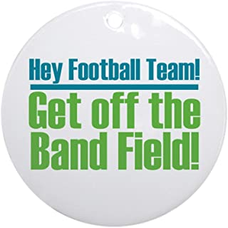 CafePress Marching Band Field Ornament (Round) Round Holiday Christmas Ornament