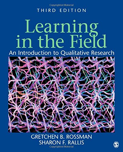 Learning in the Field: An Introduction to Qualitative...