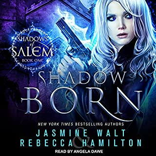 Shadow Born     Shadows of Salem Series, Book 1              By:                                                                                                                                 Jasmine Walt,                                                                                        Rebecca Hamilton                               Narrated by:                                                                                                                                 Angela Dawe                      Length: 6 hrs and 49 mins     271 ratings     Overall 4.3