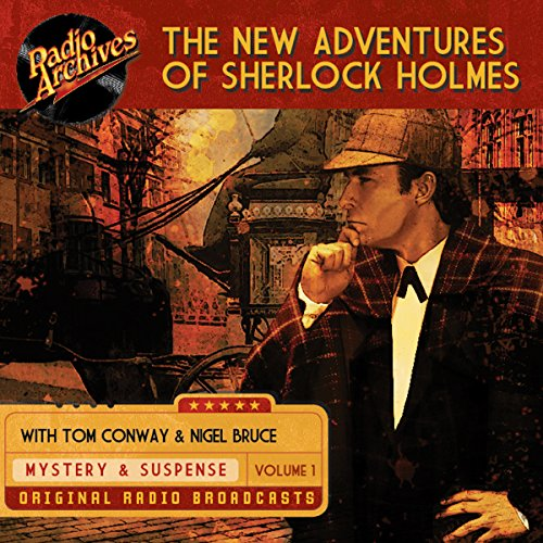 The New Adventures of Sherlock Holmes, Volume 1 audiobook cover art