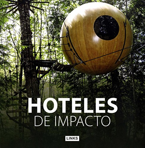 Hoteles de impacto