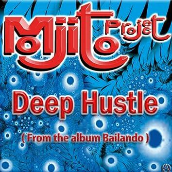 """Deep Hustle (From the Album """"Bailando"""")"""