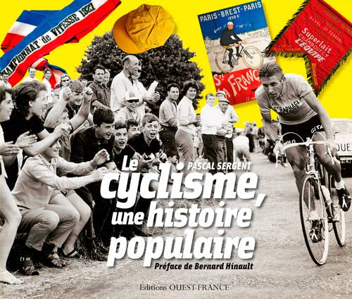 Le Cyclisme, une Histoire Populaire