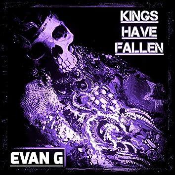 Kings Have Fallen