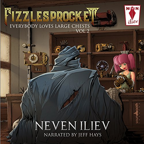 Fizzlesprocket: Everybody Loves Large Chests - Vol. 2 audiobook cover art