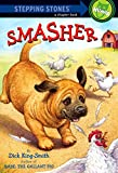 Smasher (A Stepping Stone Book(TM))