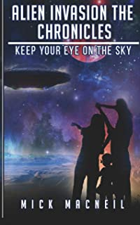 Alien Invasion The Chronicles: Keep your eye on the sky
