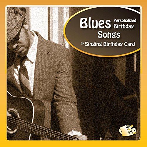 Happy Birthday, Douglas (Blues)