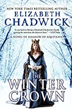 The Winter Crown: A Novel of Eleanor of Aquitaine
