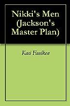 Nikki's Men (Jackson's Master Plan Book 1)