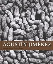 Agustín Jiménez : Memoirs of the Avant-Garde