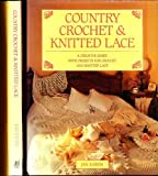 Country Crochet and Knitted Lace by Jan Eaton (1994-09-01)