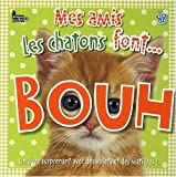 Mes amis chatons font... bouh !