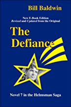 The Defiance (The Helmsman Saga Book 7)