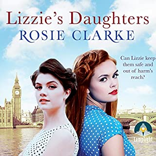 Lizzie's Daughters     Workshop Girls, Book 3              Written by:                                                                                                                                 Rosie Clarke                               Narrated by:                                                                                                                                 Juliette Burton                      Length: 10 hrs and 25 mins     Not rated yet     Overall 0.0