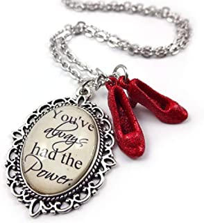 Wizard of Oz Charm Necklace You've Always Had the Power and Dorothy's Ruby Red Slippers