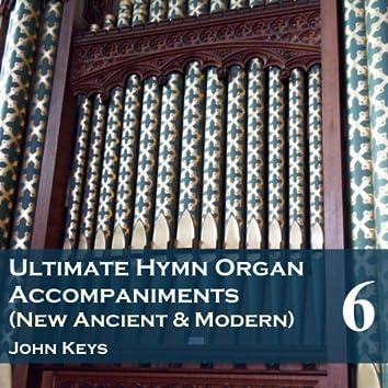 Ultimate Hymn Organ Accompaniments, Vol. 6
