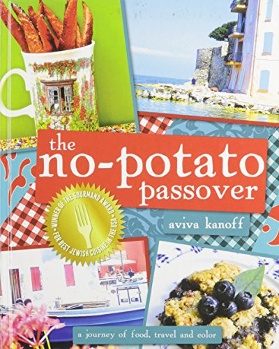 The No-Potato Passover: A Journey of Food, Travel and Color
