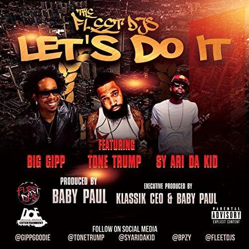 The Fleet Djs feat. Big Gipp, Tone Trump & Sy Ari Da Kid