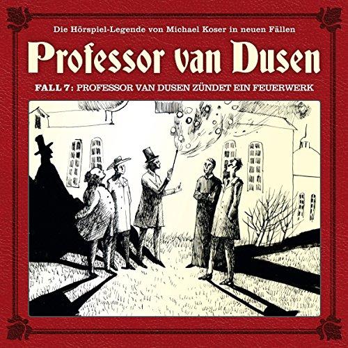 Professor van Dusen zündet ein Feuerwerk (Professor van Dusen - Die neuen Fälle 7) Titelbild