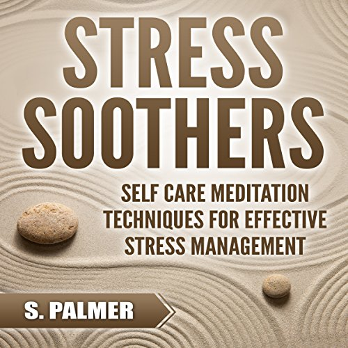 Stress Soothers audiobook cover art